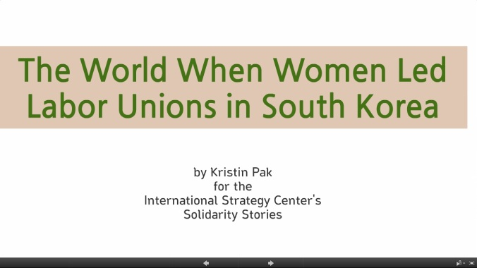 The World When Women Led Labor Unions in South Korea